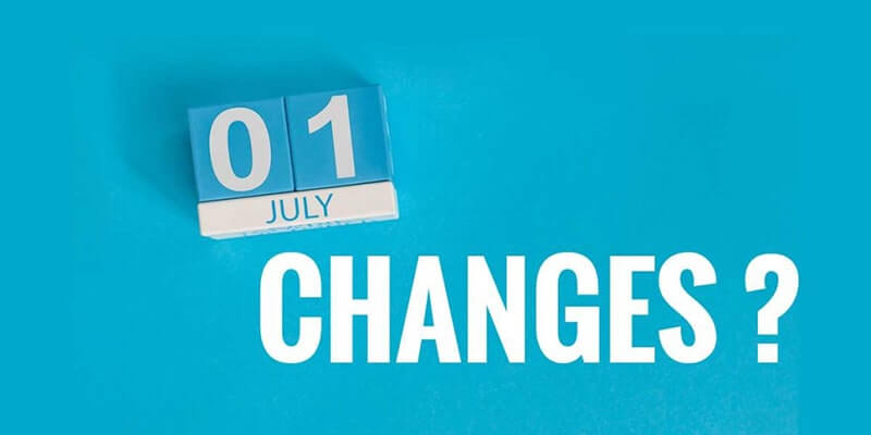 What's changing on 1 July?